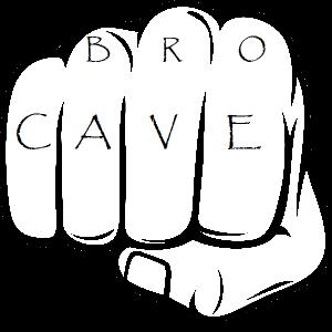 The Bro Cave